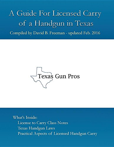 A Guide for Licensed Handgun Carry in Texas