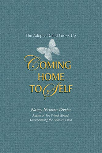 Coming Home to Self : The Adopted Child Grows Up