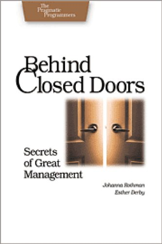 Behind Closed Doors : Secrets of Great Managment