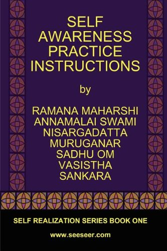 Self Awareness Practice Instructions : Self Realizaation Series, Book One