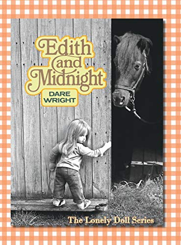 Edith And Midnight : The Lonely Doll Series