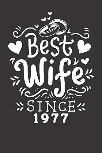 Notebook : Wedding Anniversary Shirt Couples Best Wife Since 1977 Dot Grid 6x9 120 Pages