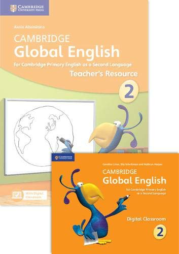 Cambridge Global English Stage 2 2017 Teacher's Resource Book with Digital Classroom (1 Year) : for Cambridge Primary English as a Second Language