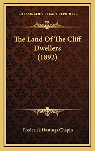 The Land of the Cliff Dwellers (1892)
