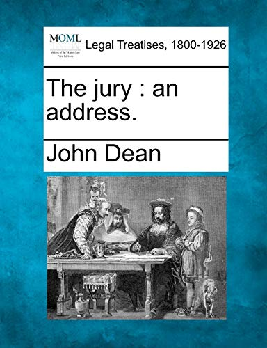 The Jury : An Address.