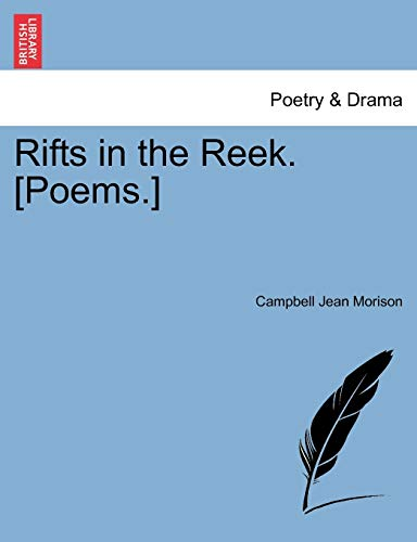Rifts in the Reek. [Poems.]