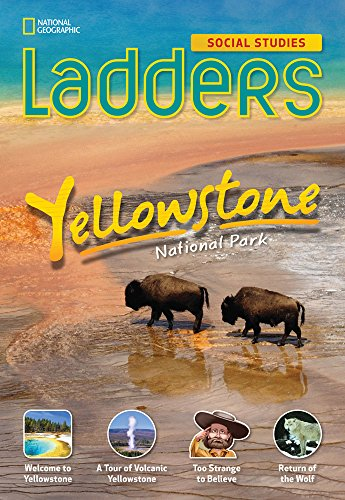 Ladders Social Studies 5: Yellowstone National Park (on-level)