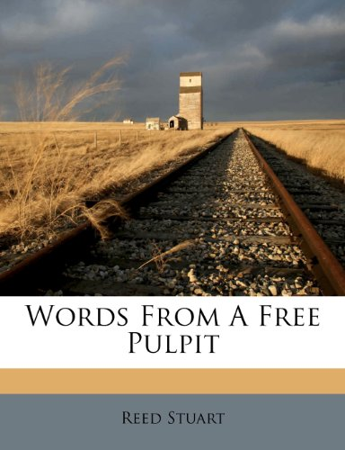 Words from a Free Pulpit