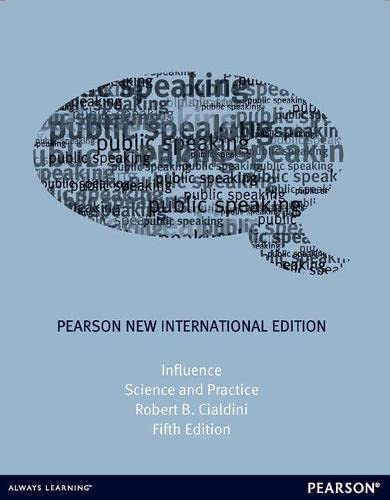 Influence: Pearson New International Edition : Science and Practice