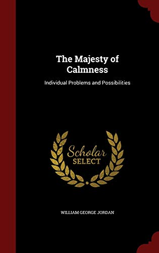 The Majesty of Calmness : Individual Problems and Possibilities