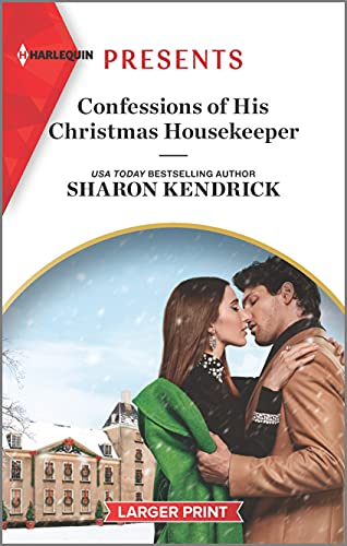 Confessions of His Christmas Housekeeper : An Uplifting International Romance