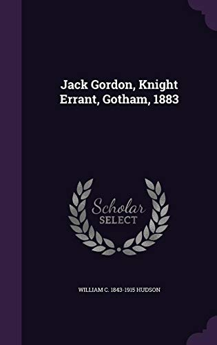 Jack Gordon, Knight Errant, Gotham, 1883