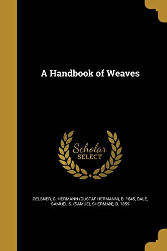 A Handbook of Weaves