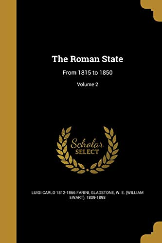 The Roman State : From 1815 to 1850; Volume 2