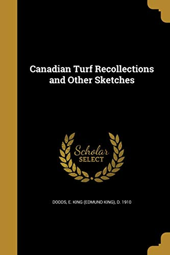 Canadian Turf Recollections and Other Sketches