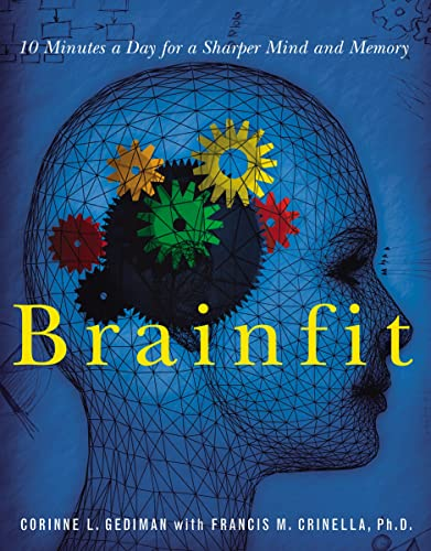 Brainfit : 10 Minutes a Day for a Sharper Mind and Memory