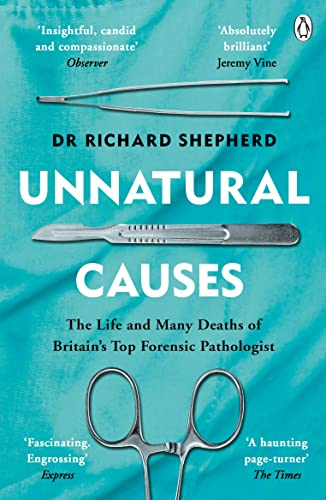 Unnatural Causes : 'An absolutely brilliant book. I really recommend it, I don't often say that'  Jeremy Vine, BBC Radio 2