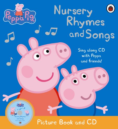 Peppa Pig: Nursery Rhymes and Songs : Picture Book and CD
