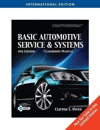 Today's Technician: Basic Automotive Service and Systems, International Edition