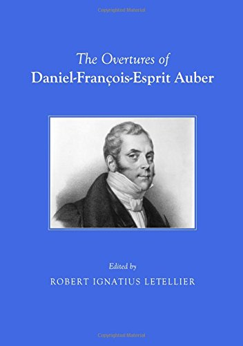 The Overtures of Daniel-Francois-Esprit Auber
