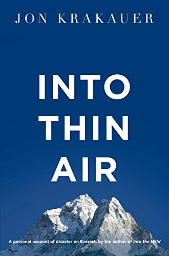 Into Thin Air : A Personal Account of the Everest Disaster