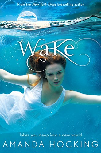 Wake : Book One in the Watersong Series