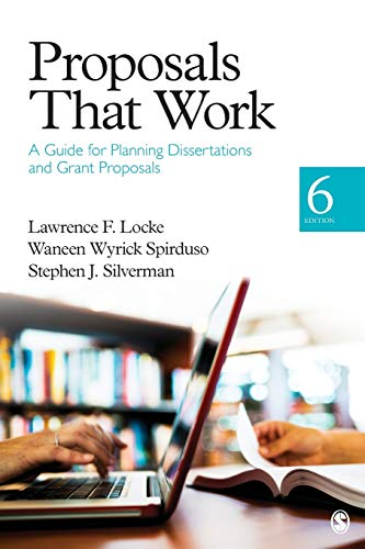 Proposals That Work : A Guide for Planning Dissertations and Grant Proposals