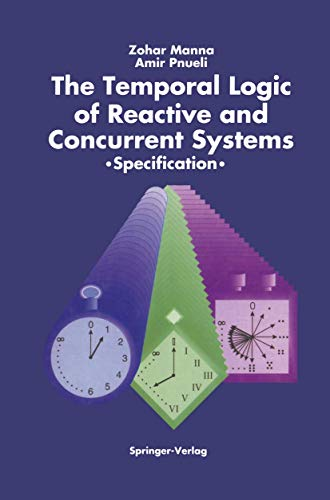 The Temporal Logic of Reactive and Concurrent Systems : Specification