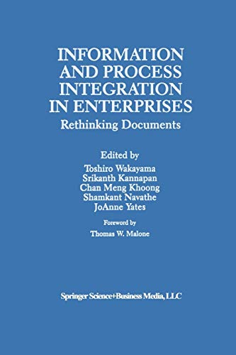 Information and Process Integration in Enterprises : Rethinking Documents