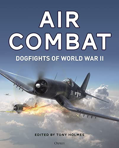 Air Combat : Dogfights of World War II