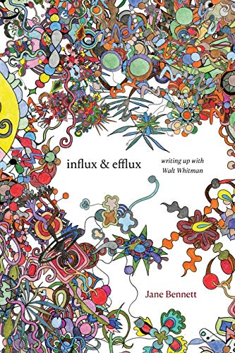 Influx and Efflux : Writing Up with Walt Whitman