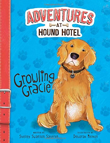 Adventures at Hound Hotel: Growling Gracie