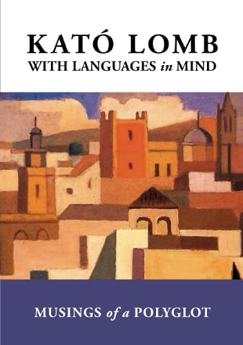 With Languages in Mind : Musings of a Polyglot