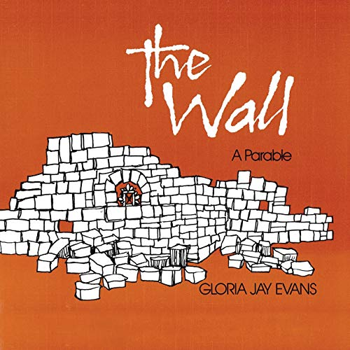 The Wall : A Parable
