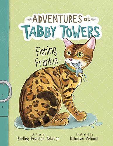 Adventures at Tabby Towers: Fishing Frankie