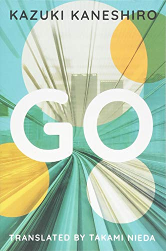 Go : A Coming of Age Novel