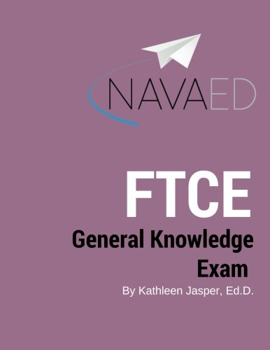 General Knowledge Exam : NavaED: Everything you need to slay the FTCE GKT