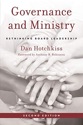 Governance and Ministry : Rethinking Board Leadership