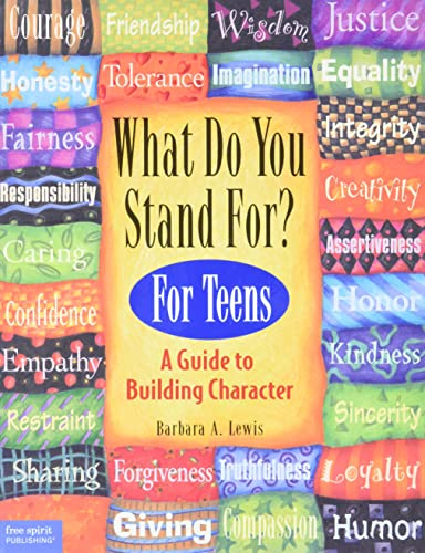 What Do You Stand for? : Kid's Guide to Building Character