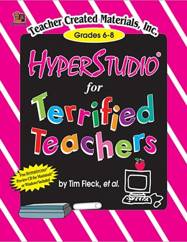 Hyperstudio for Terrified Teachers