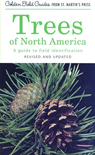 Trees of North America : A Guide to Field Identification, Revised and Updated