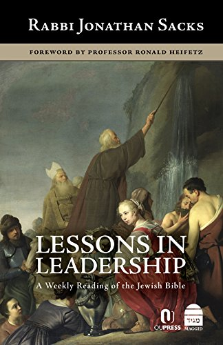 Lessons in Leadership : A Weekly Reading of the Jewish Bible