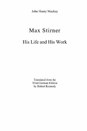Max Stirner : His Life and His Work