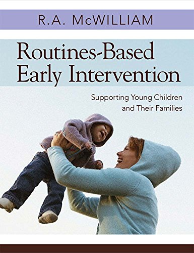 Routines-Based Early Intervention : Supporting Young Children and Their Families