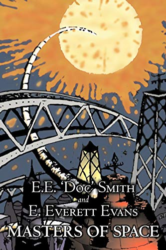 Masters of Space by E. E. 'Doc' Smith, Science Fiction, Adventure, Space Opera