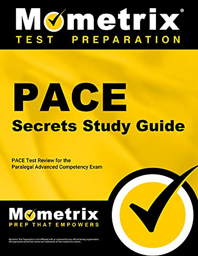 Pace Secrets Study Guide : Pace Test Review for the Paralegal Advanced Competency Exam