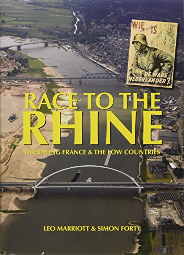 Race to the Rhine : Liberating France and the Low Countries, 1944-45