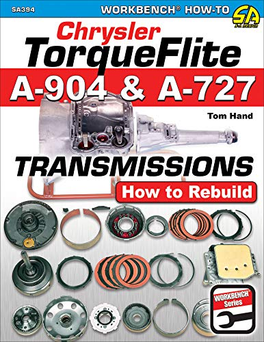 Chrysler Torqueflite A904 and A727 Transmissions : How to Rebuild