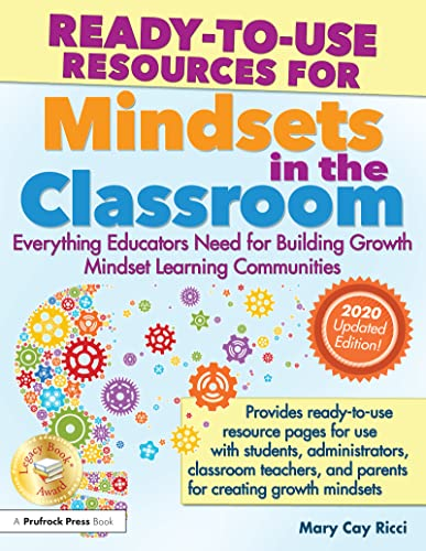 Ready-To-Use Resources for Mindsets in the Classroom : Everything Educators Need for School Success