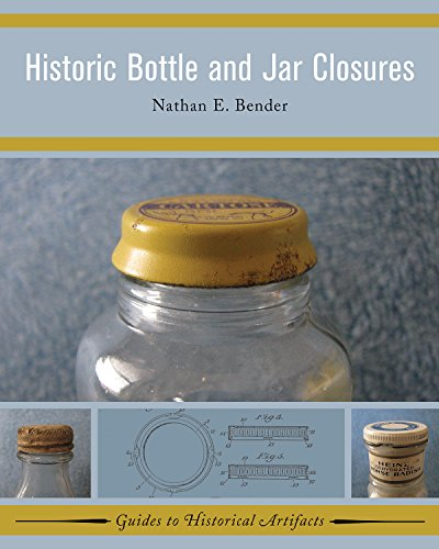 Historic Bottle and Jar Closures